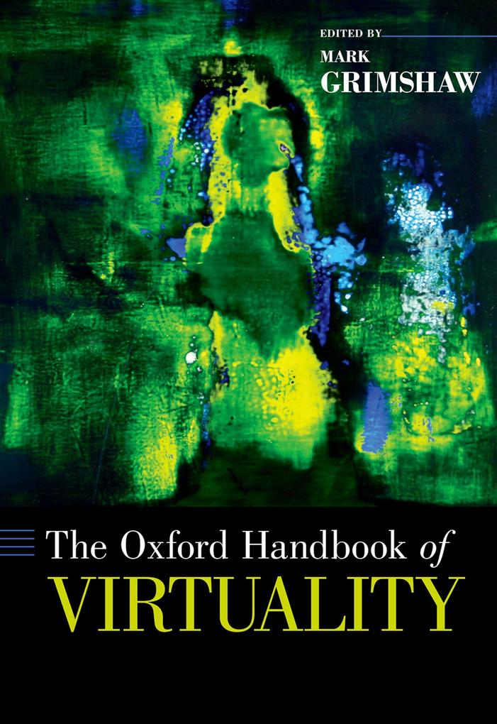 The Oxford Handbook of Virtuality als eBook pdf