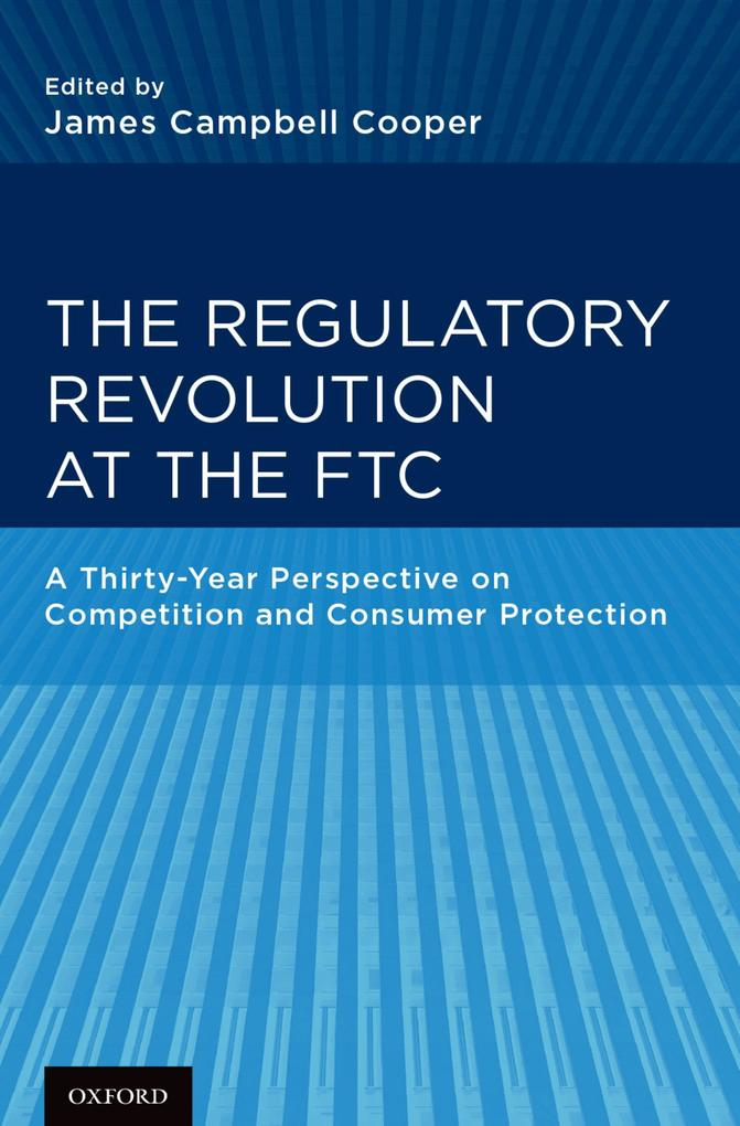 The Regulatory Revolution at the FTC als eBook pdf