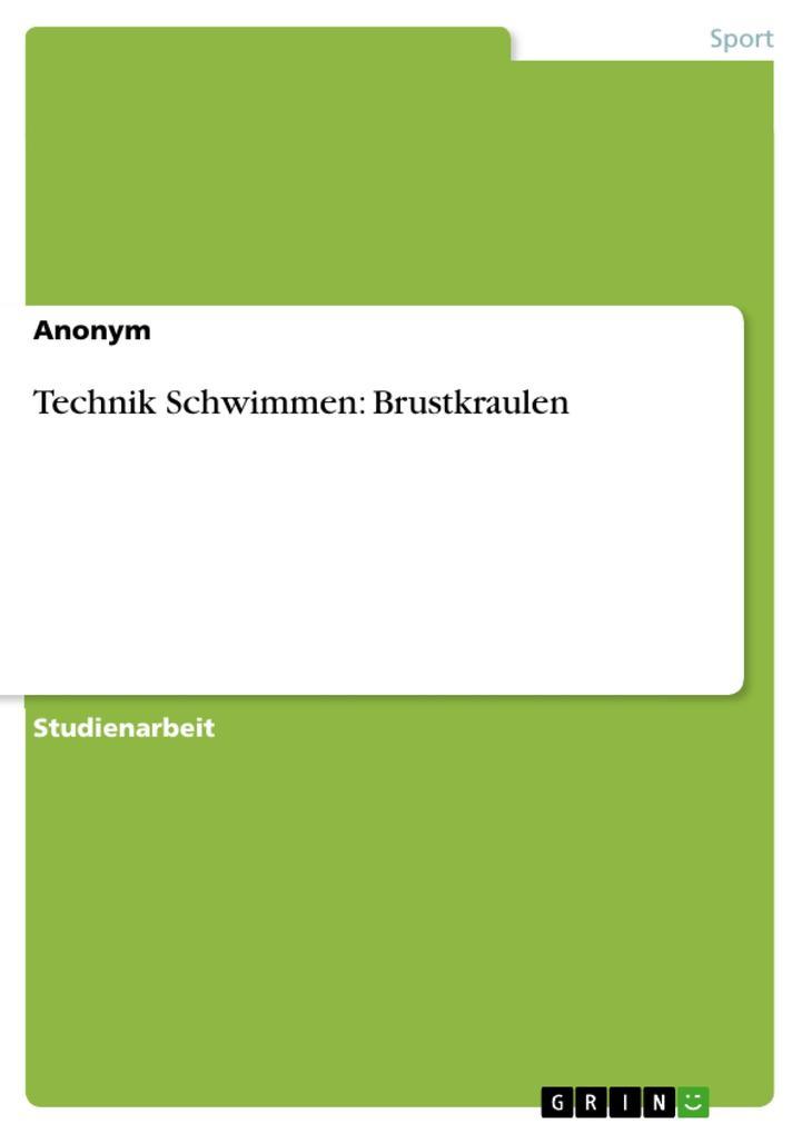 Technik Schwimmen: Brustkraulen als eBook pdf