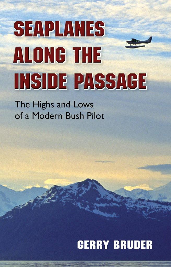 Seaplanes along the Inside Passage als eBook epub