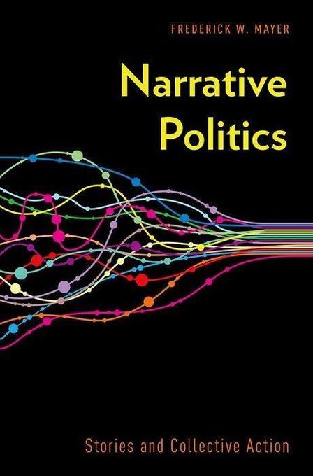 Narrative Politics: Stories and Collective Action als Buch (gebunden)