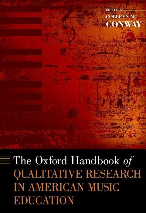 The Oxford Handbook of Qualitative Research in American Music Education als Buch (gebunden)