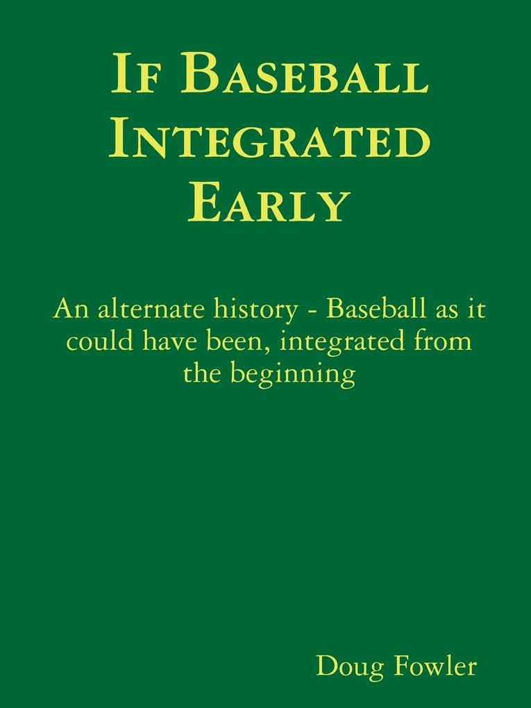 If Baseball Integrated Early als Taschenbuch