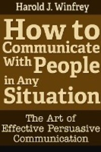 How to Communicate With People in Any Situation als Taschenbuch