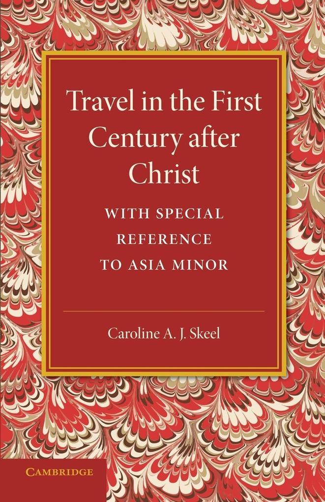 Travel in the First Century After Christ als Taschenbuch