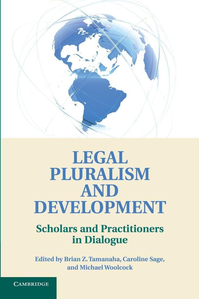 Legal Pluralism and Development als Taschenbuch