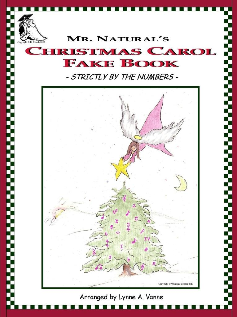 Mr. Natural's Christmas Carol Fake Book - Strictly by the Numbers - als Taschenbuch