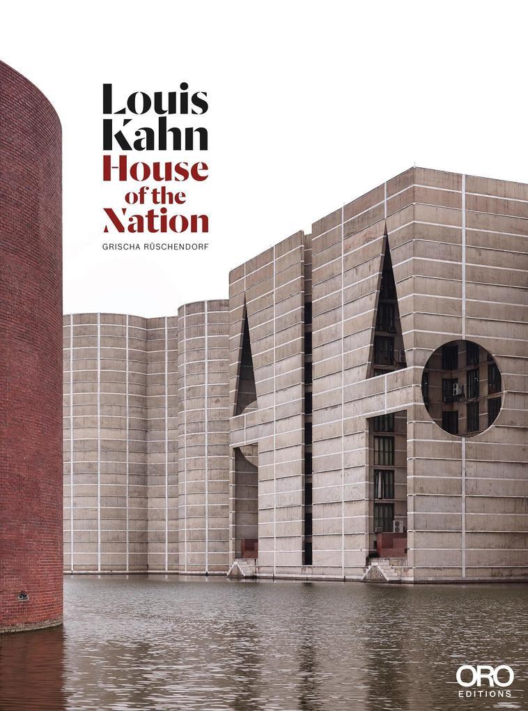 Louis Kahn: House of the Nation als Buch (gebunden)