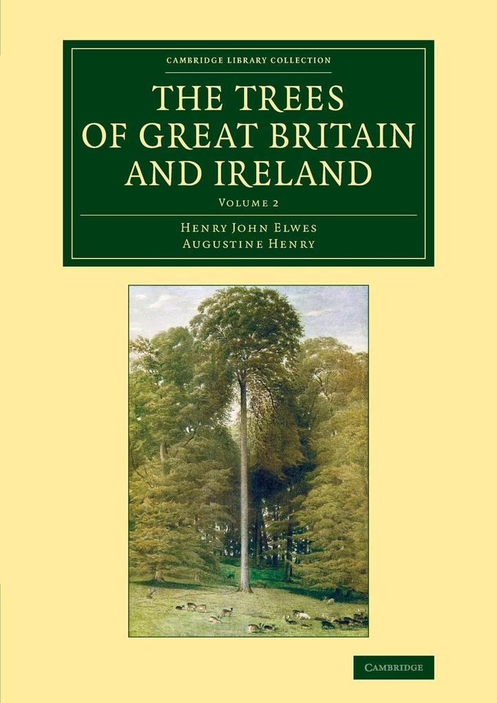 The Trees of Great Britain and Ireland als Taschenbuch