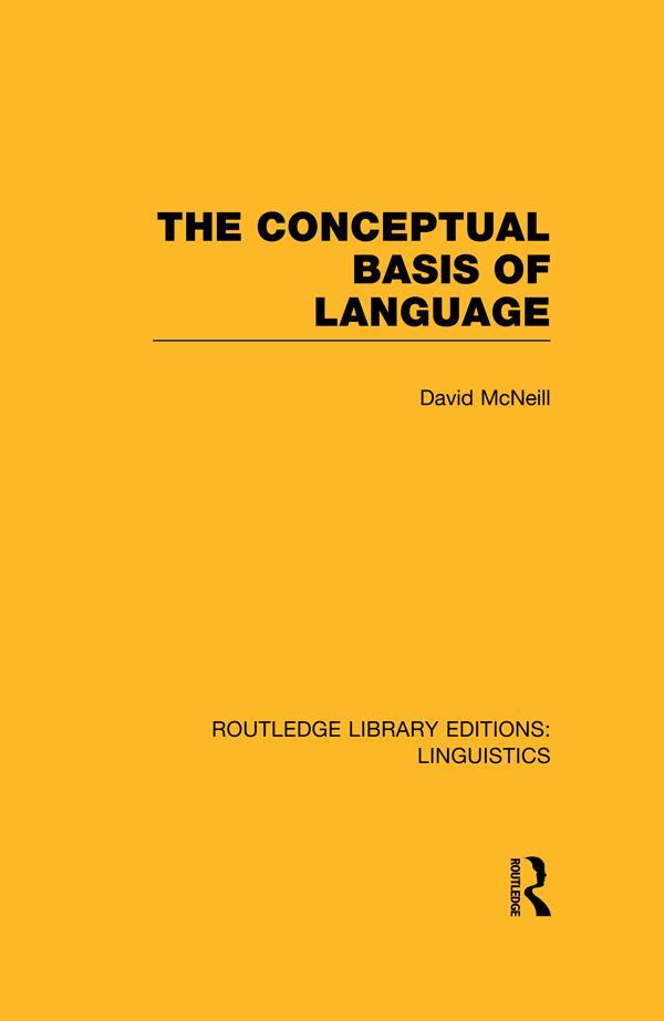 The Conceptual Basis of Language (RLE Linguistics A: General Linguistics) als eBook pdf