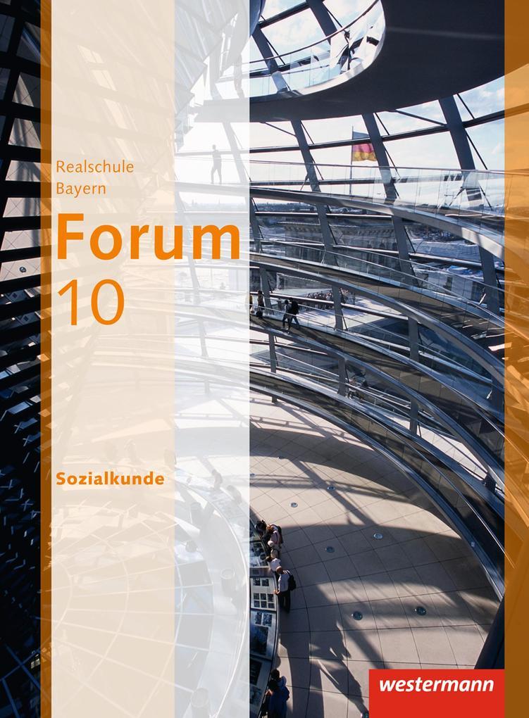 Forum - Wirtschaft und Recht / Sozialkunde 10. Schülerband als Buch (gebunden)