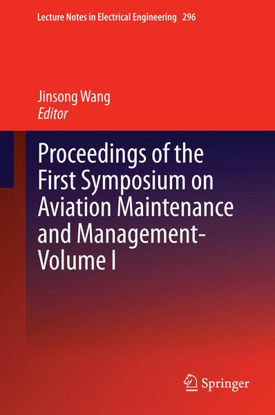 Proceedings of the First Symposium on Aviation Maintenance and Management-Volume I als Buch (gebunden)
