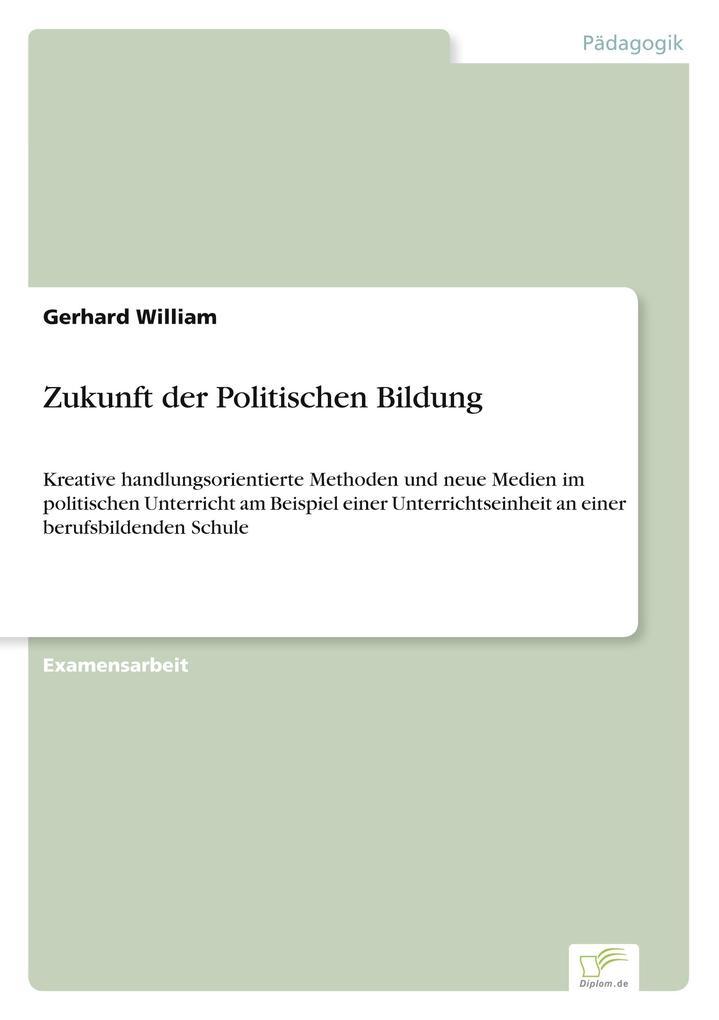 Zukunft der Politischen Bildung als Buch (kartoniert)