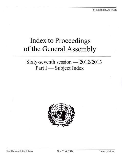 Index to Proceedings of the General Assembly: 2012/2013: Part I- Subject Index als Taschenbuch
