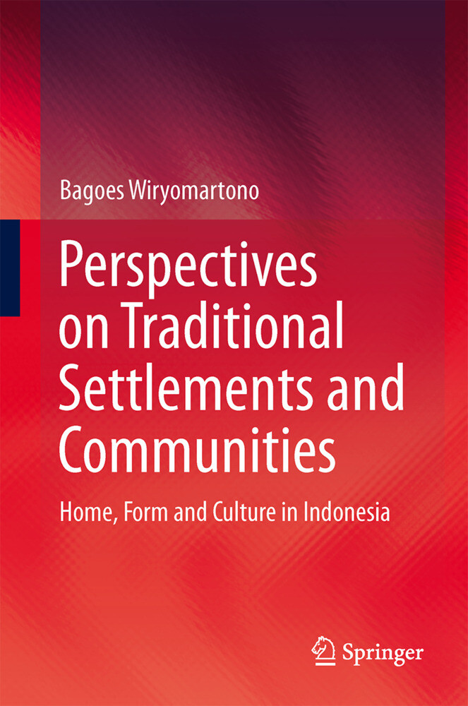 Perspectives on Traditional Settlements and Communities als Buch (gebunden)