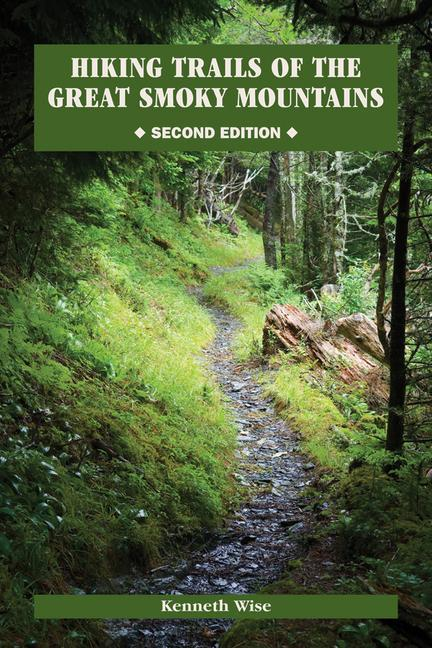 Hiking Trails of the Great Smoky Mountains [With Map] als Taschenbuch