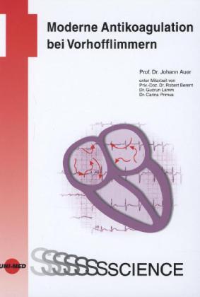 Moderne Antikoagulation bei Vorhofflimmern als Buch (gebunden)
