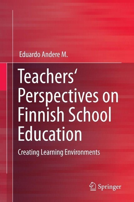Teachers' Perspectives on Finnish School Education als eBook pdf