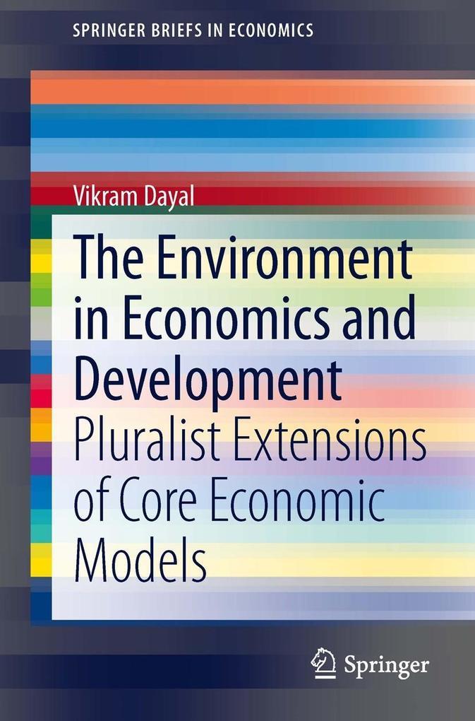 The Environment in Economics and Development als eBook pdf