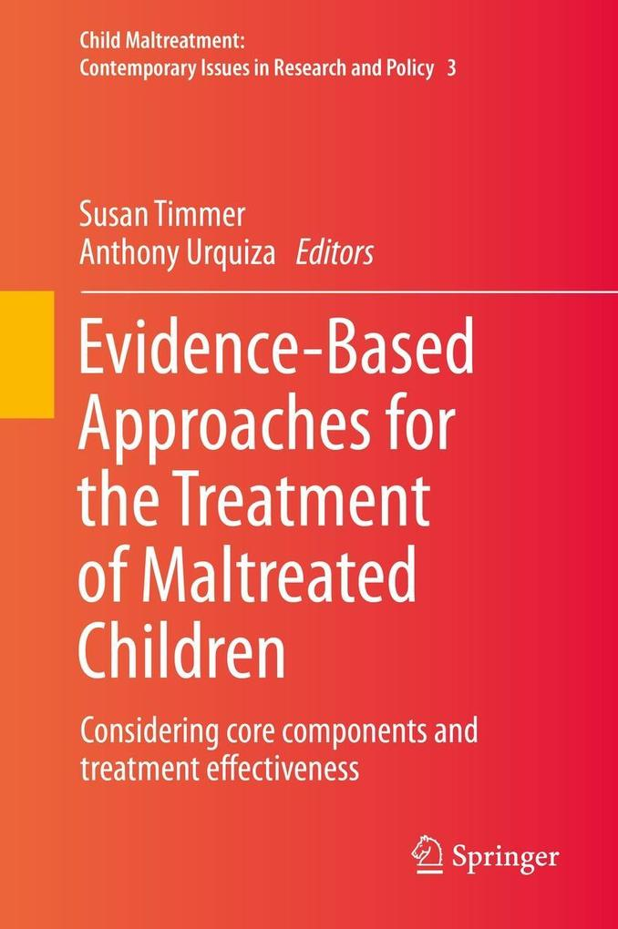Evidence-Based Approaches for the Treatment of Maltreated Children als eBook pdf