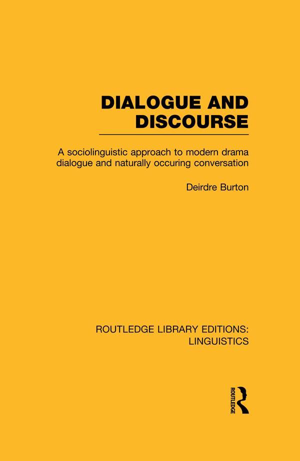 Dialogue and Discourse (RLE Linguistics C: Applied Linguistics) als eBook pdf