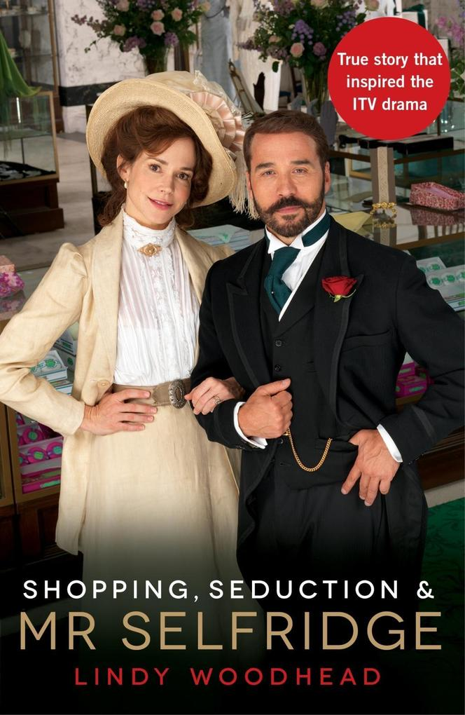 Shopping, Seduction & Mr Selfridge als eBook epub