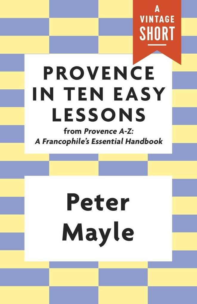 Provence in Ten Easy Lessons als eBook epub