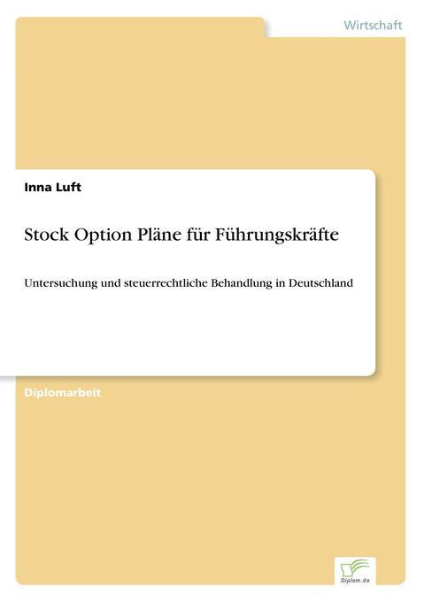 Stock Option Pläne für Führungskräfte als Buch (kartoniert)