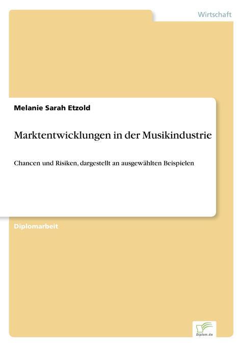 Marktentwicklungen in der Musikindustrie als Buch (kartoniert)