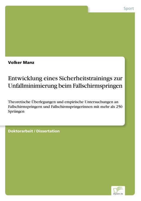 Entwicklung eines Sicherheitstrainings zur Unfallminimierung beim Fallschirmspringen als Buch (kartoniert)