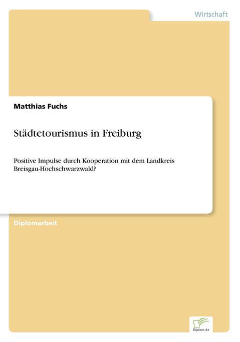Städtetourismus in Freiburg als Buch (kartoniert)