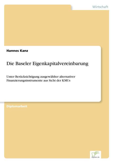 Die Baseler Eigenkapitalvereinbarung als Buch (kartoniert)