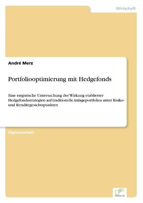 Portfoliooptimierung mit Hedgefonds als Buch (kartoniert)