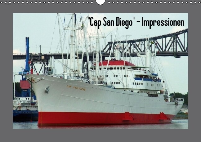 """Cap San Diego"" - Impressionen (Wandkalender immerwährend DIN A3 quer) als Kalender"