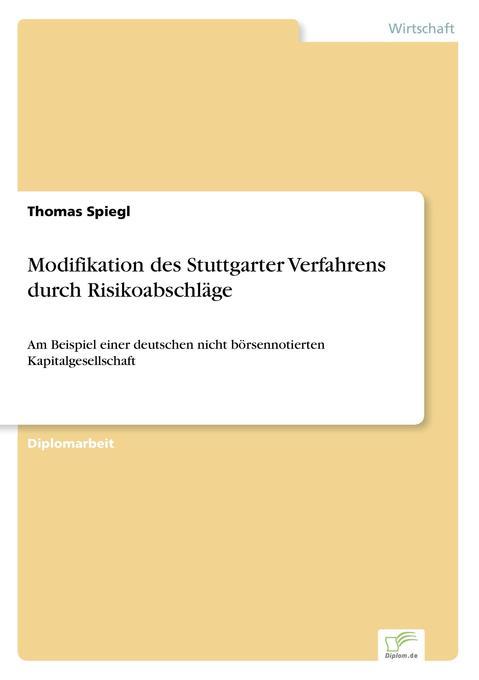 Modifikation des Stuttgarter Verfahrens durch Risikoabschläge als Buch (kartoniert)
