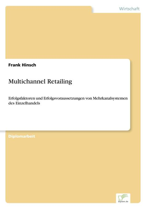 Multichannel Retailing als Buch (kartoniert)