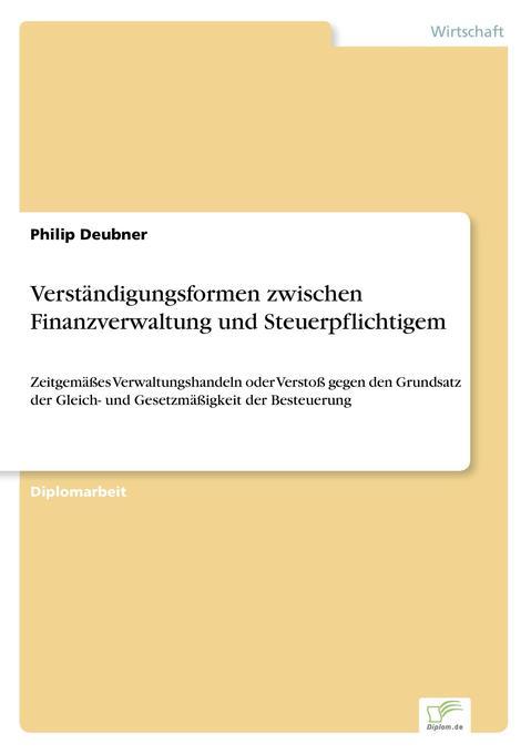 Verständigungsformen zwischen Finanzverwaltung und Steuerpflichtigem als Buch (kartoniert)