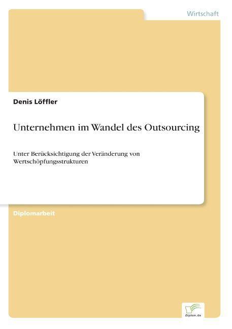 Unternehmen im Wandel des Outsourcing als Buch (kartoniert)