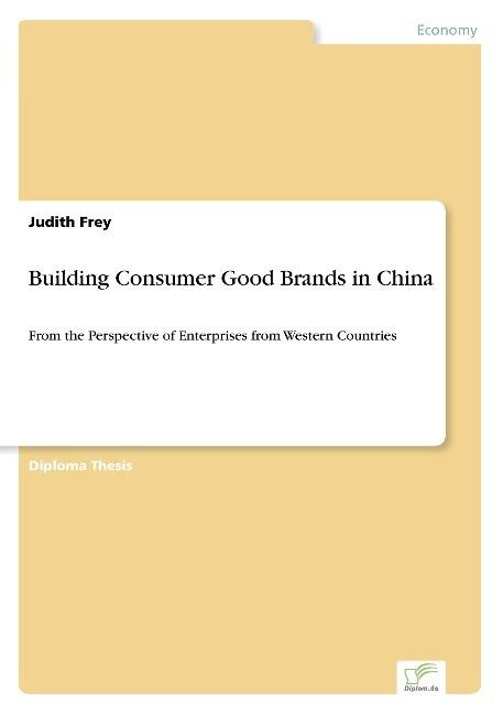 Building Consumer Good Brands in China als Buch (kartoniert)