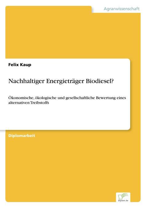 Nachhaltiger Energieträger Biodiesel? als Buch (kartoniert)