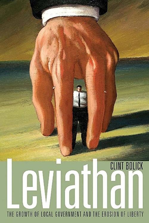 Leviathan: The Growth of Local Government and the Erosion of Liberty als Buch (gebunden)