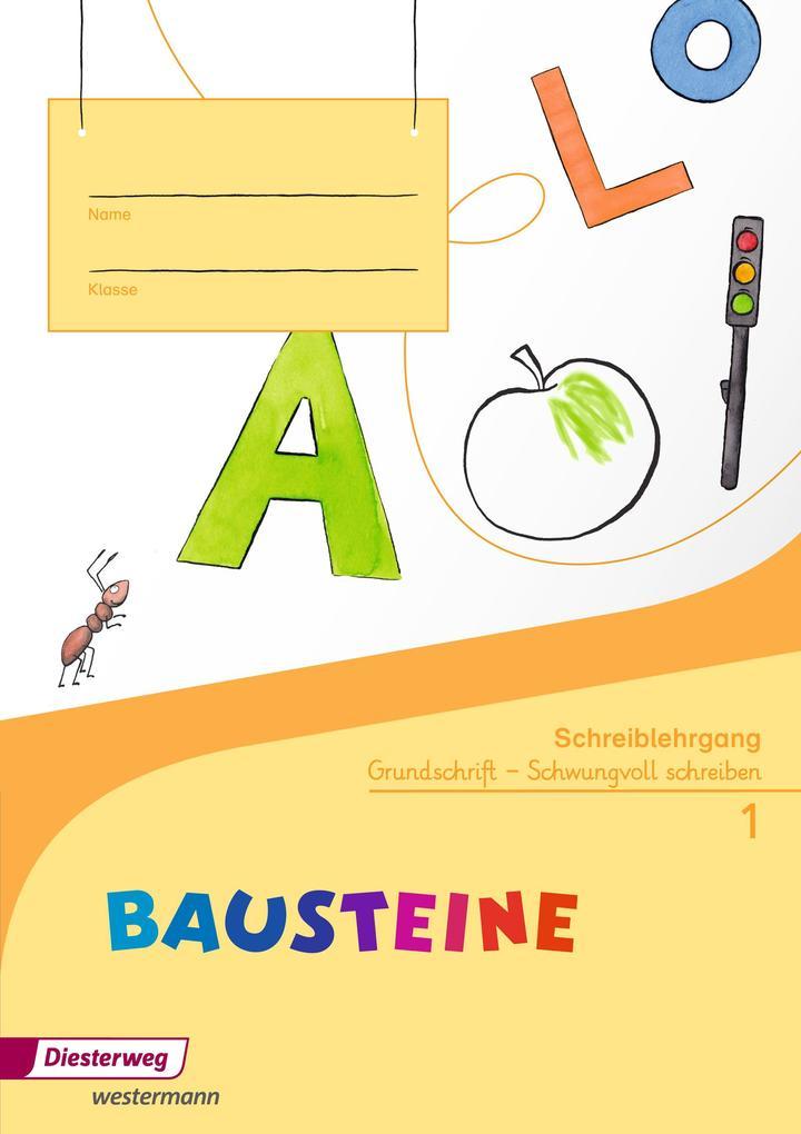 BAUSTEINE Fibel. Schreiblehrgang GS als Buch (geheftet)