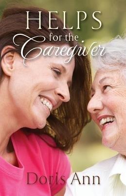 Helps for the Caregiver als Taschenbuch