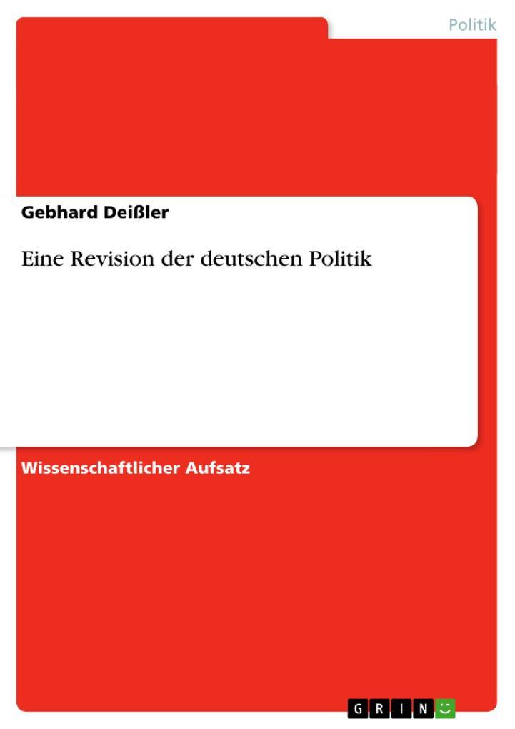 Eine Revision der deutschen Politik als Buch (kartoniert)