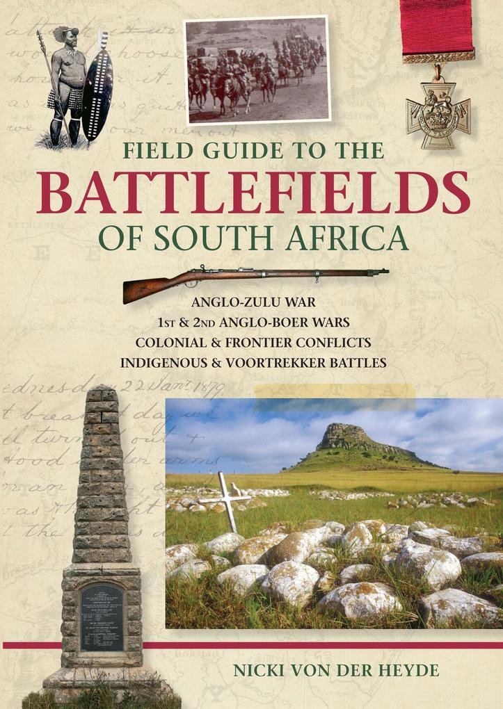 Field Guide to the Battlefields of South Africa als eBook epub