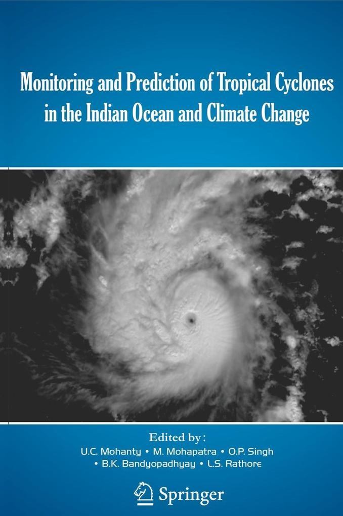 Monitoring and Prediction of Tropical Cyclones in the Indian Ocean and Climate Change als eBook pdf