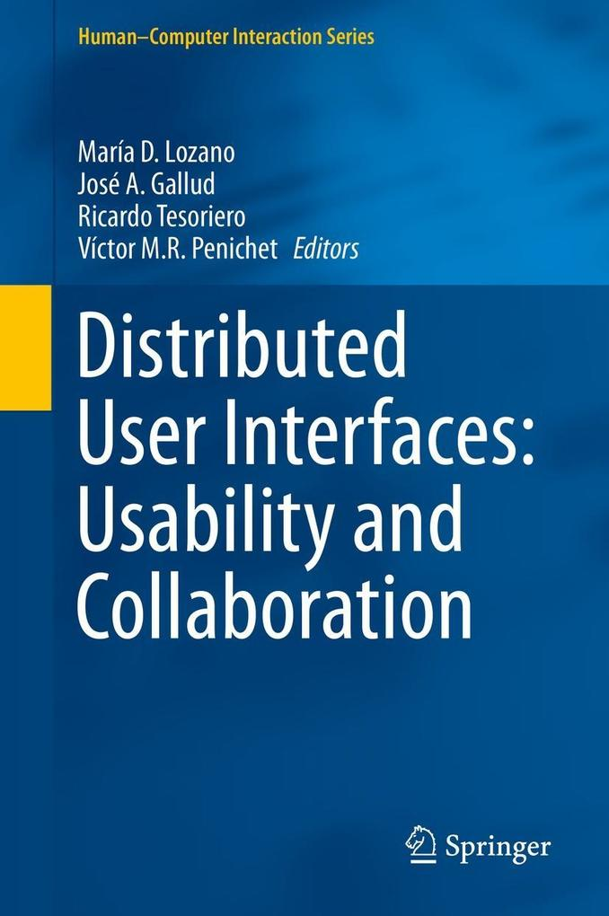 Distributed User Interfaces: Usability and Collaboration als eBook pdf