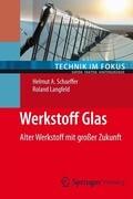 Werkstoff Glas