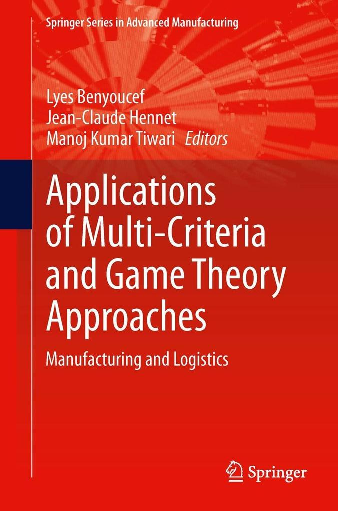 Applications of Multi-Criteria and Game Theory Approaches als eBook pdf