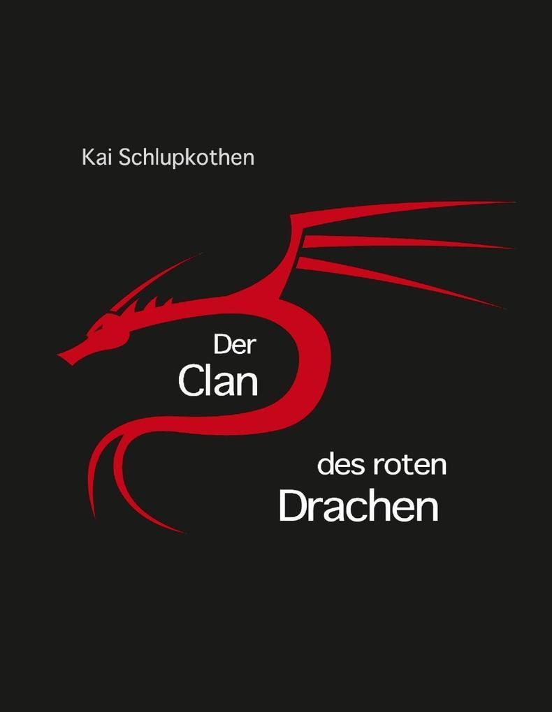 Der Clan des roten Drachen als eBook epub